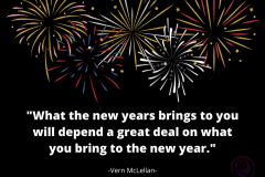 Vern-McLellan-What-the-new-years-brings-to-you-will-depend-a-great-deal-on-what-you-bring-to-the-new-year.